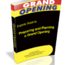 Preparing and Planning a Grand Opening